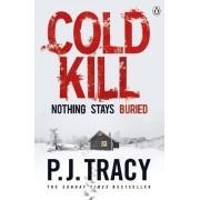 Cold Kill by P. J. Tracy