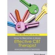 How to Become a More Effective CBT Therapist by Adrian Whittington