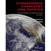 Atmospheric Chemistry and Physics by John H. Seinfeld