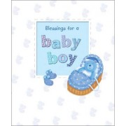 Blessings for a Baby Boy by Sophie Piper
