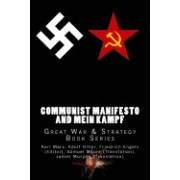 Communist Manifesto and Mein Kampf: Great War & Strategy Book Series