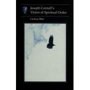 Joseph Cornell (TM)s Vision of Spiritual Order Pb by Linda Blair