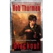 Blackout by Rob Thurman