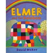 Elmer and the Rainbow by David McKee