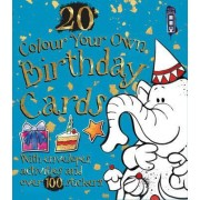 Colour Your Own Birthday Cards by David Antram