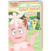 Yo Gabba Gabba: A Best Friend for Foofa by Sweeny Higginson Sheila