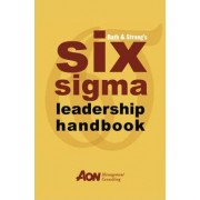 Rath and Strong's Six Sigma Leadership Handbook by Rath & Strong