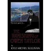 The Vanishing of Owen Taylor