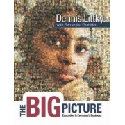 The Big Picture by Dennis Littky