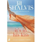 It's in His Kiss: Lucky Harbor 10 by Jill Shalvis