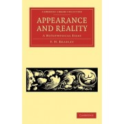 Appearance and Reality by F. H. Bradley