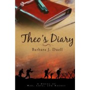 Theo's Diary: A Novel of Love, War, and Regret