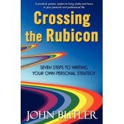 Crossing the Rubicon by John Butler