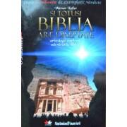 Si Totusi Biblia Are Dreptate - Werner Keller