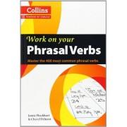 Jamie Flockhart Phrasal Verbs: B1-C2 (Collins Work on Your…)