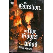 Question the Five Books of Blood by Greg Rucka