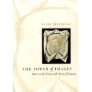 The Power of Images by David Freedberg