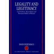Legality and Legitimacy by David Dyzenhaus