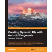 Creating Dynamic Uis with Android Fragments