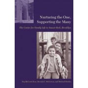 Nurturing the One, Supporting the Many by Peg Hess