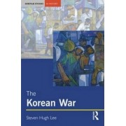 The Korean War by Steven Hugh Lee