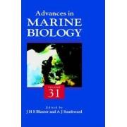 Advances in Marine Biology: Volume 31 by John H.S. Blaxter