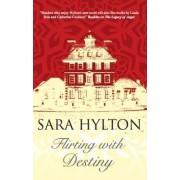 Flirting with Destiny by Sara Hylton