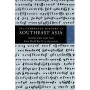 The Cambridge History of Southeast Asia: Volume 2, Part 2, From World War II to the Present by Nicholas Tarling