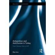 Antisemitism and Anti-Zionism in Turkey by Efrat Aviv