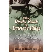 From Omaha Beach to Dawson's Ridge by Cole C. Kingseed