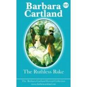 The Ruthless Rake by Barbara Cartland