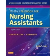 Workbook and Competency Evaluation Review for Mosby's Textbook for Nursing Assistants by Sheila A. Sorrentino