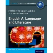 English A Perspectives on Planning: Language and Literature Teacher Companion by Rob Allison