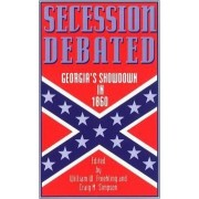 Secession Debated by William W. Freehling
