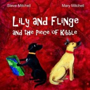 Lily and Flinge and the Piece of Kibble