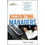 Accounting for Managers by William H. Webster