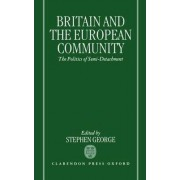 Britain and the European Community by Stephen George