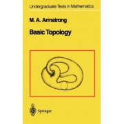 Basic Topology by Mark A. Armstrong