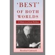 'Best' of Both Worlds by Rosalind Cattenach