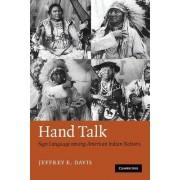 Hand Talk by Jeffrey E. Davis