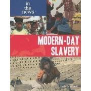Modern-Day Slavery by Linda Bickerstaff