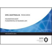 CPA Australia Fundamentals of Business Law by BPP Learning Media