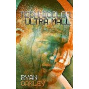 Technicolor Ultra Mall by Ryan Oakley