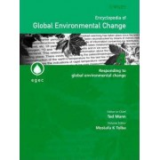 Encyclopedia of Global Environmental Change: Responding to Global Environmental Change v. 4 by Mostafa Kamal Tolba