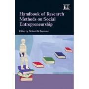 Handbook of Research Methods on Social Entrepreneurship by Richard Seymour