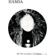 Hamsa. Qu'est-Ce Que L'alchimie ? Tomes 1 Et 2