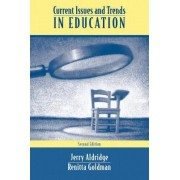 Current Issues and Trends in Education by Jerry Aldridge