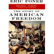 The Story of American Freedom by Eric Foner