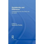 Subalternity and Difference by Gyanendra Pandey