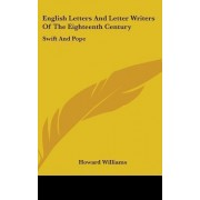 English Letters and Letter Writers of the Eighteenth Century by Professor of Archaeology Howard Williams